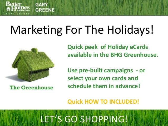 Marketing For The Holidays! Quick peek of Holiday eCards available in the BHG Greenhouse. Use pre-built campaigns - or sel...