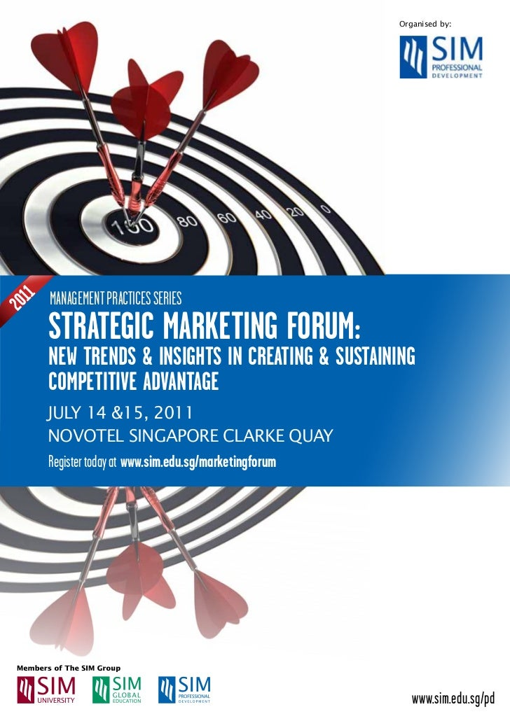 Organised by:      mANAGEmENT PrACTICES SErIES 1201      stRategiC MaRKeting FoRUM:      neW tRenDs & insigHts in CReating...
