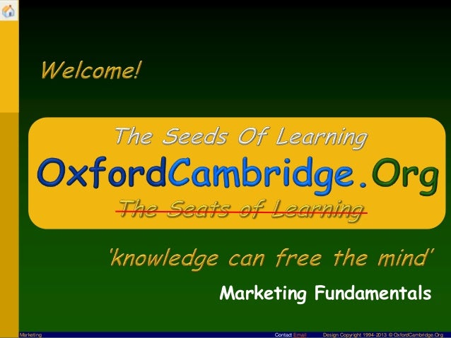 Contact Email Design Copyright 1994-2013 © OxfordCambridge.OrgMarketingMarketing Fundamentals