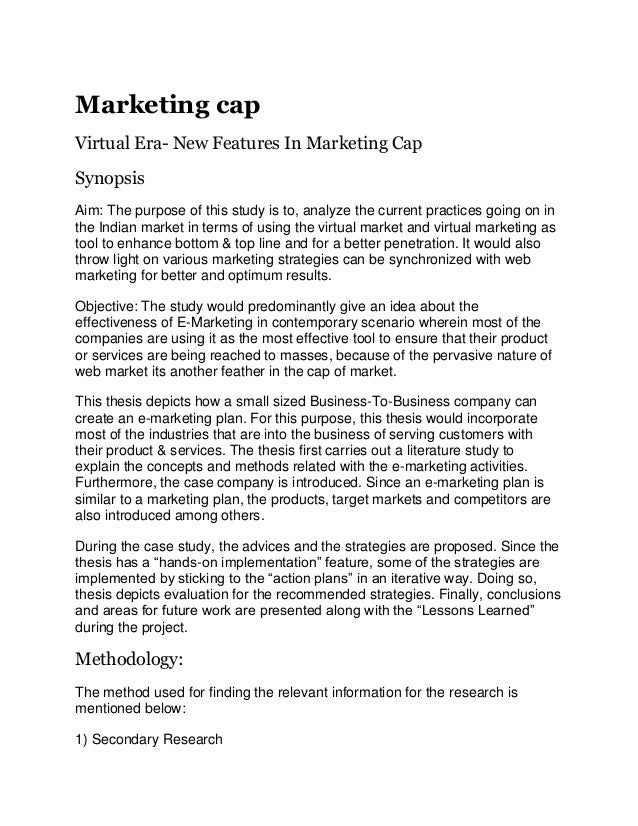 Marketing capVirtual Era- New Features In Marketing CapSynopsisAim: The purpose of this study is to, analyze the current p...