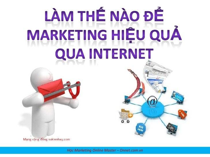 Học Marketing Online Master – Onnet.com.vn