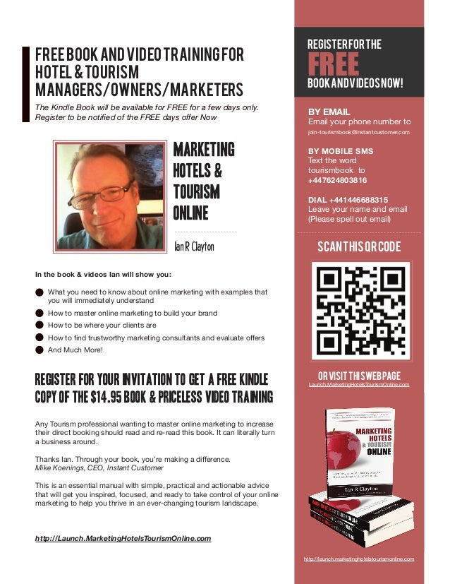 FREE BOOK AND VIDEO TRAINING FOR HOTEL & TOURISM MANAGERS/OWNERS/MARKETERS The Kindle Book will be available for FREE for ...