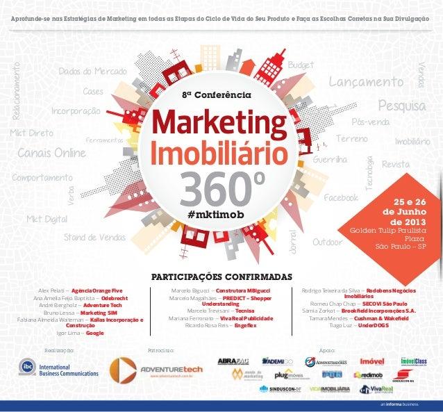 8ª ConferênciaMarketingImobiliárioAprofunde-se nas Estratégias de Marketing em todas as Etapas do Ciclo de Vida do Seu Pro...
