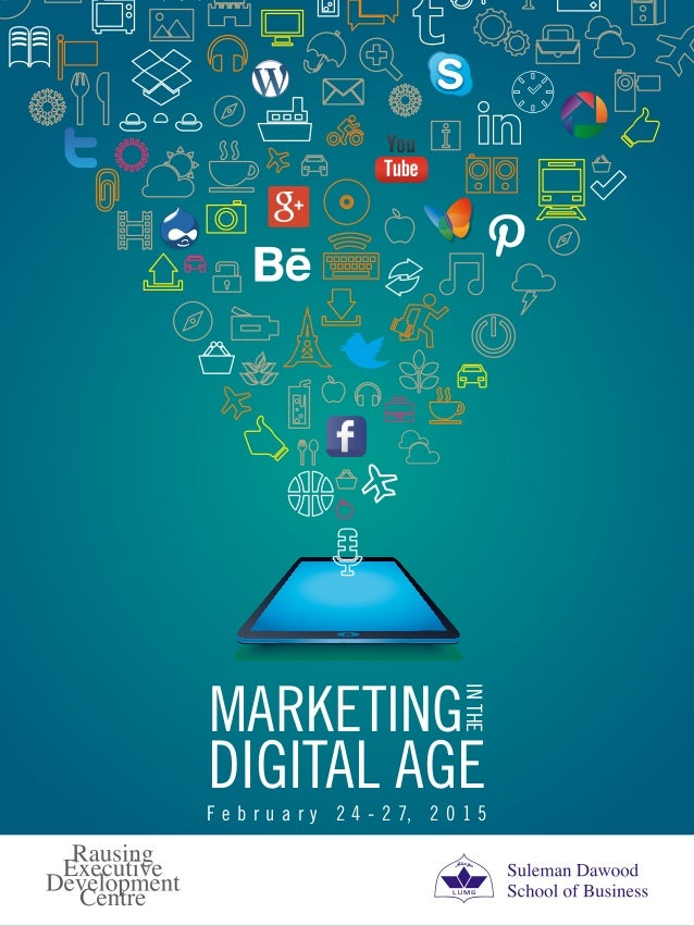 marketing in the digital age A question about the effectiveness of digital marketing pure digital players such as net-a-porter that have always been digital are structured for the digital age.