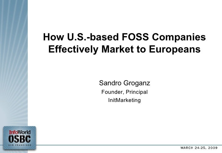 How U.S.-based Open Source Vendors Effectively Market to Europeans