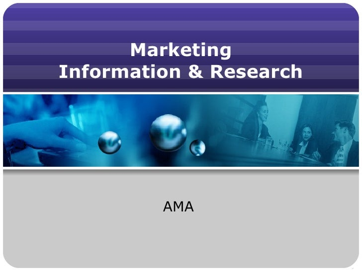 Marketing  Information & Research  AMA