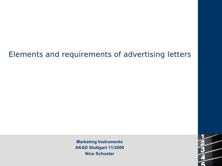 Elements and requirements of advertising letters Marketing Instruments AKAD Stuttgart 11/2009 Nico Schuster