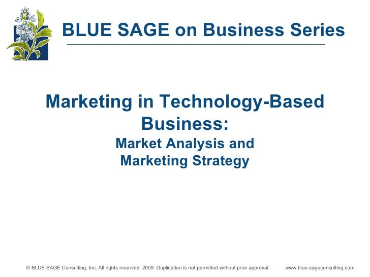Marketing in Technology-Based Business: Market Analysis and Marketing Strategy BLUE SAGE on Business Series