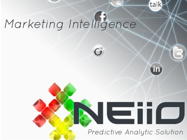Marketing Intelligence             Predictive Analytic Solution