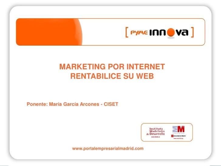 PymeInnova. Marketing por Internet: rentabilice su web.