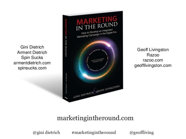 Marketing in the Round with Gini Dietrich and Geoff Livingston