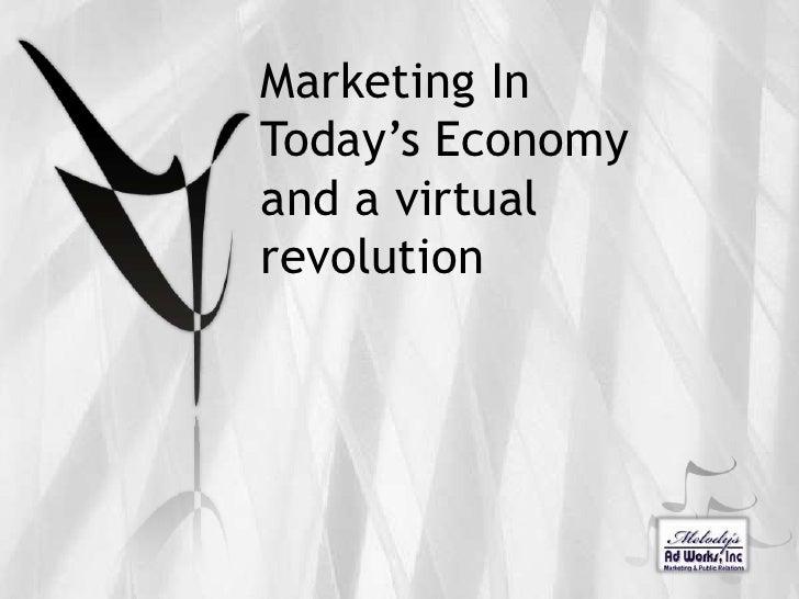 Marketing In Todays Economy