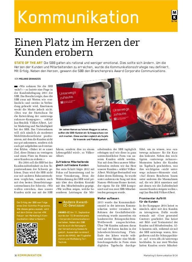 Kommunikation 9/14  Einen Platz im Herzen der  Kunden erobern  STATE OF THE ART Die SBB galten als rational und weniger em...