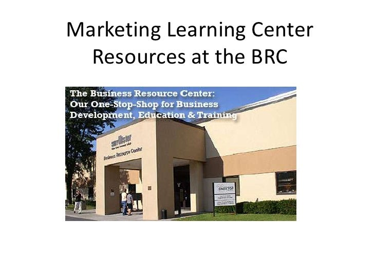 Marketing Learning Center  Resources at the BRC