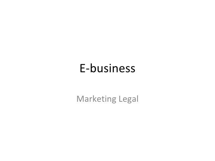 E-business Marketing Legal