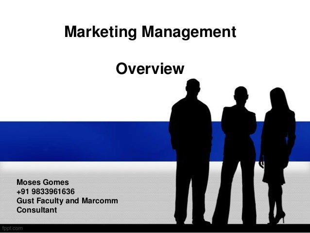 Marketing management - An Overview