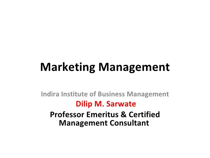 Marketing management.ppt iibm.sarwate