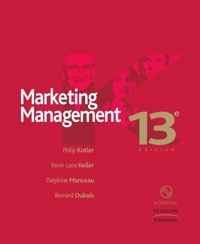 Philip Kotler Kevin Lane Keller Delphine Manceau Bernard Dubois Marketing Management pages titre Kotler.indd 2pages titre ...