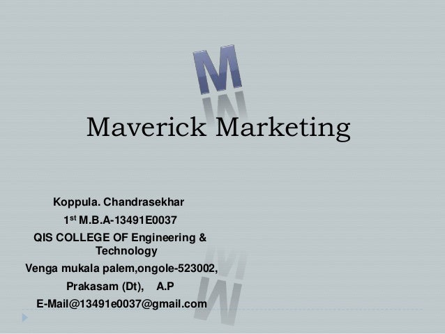 Marketing maverick