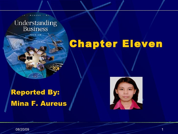 08/20/09 Chapter Eleven Reported By:  Mina F. Aureus