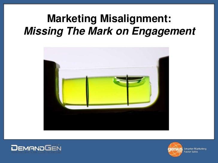 Marketing Misalignment