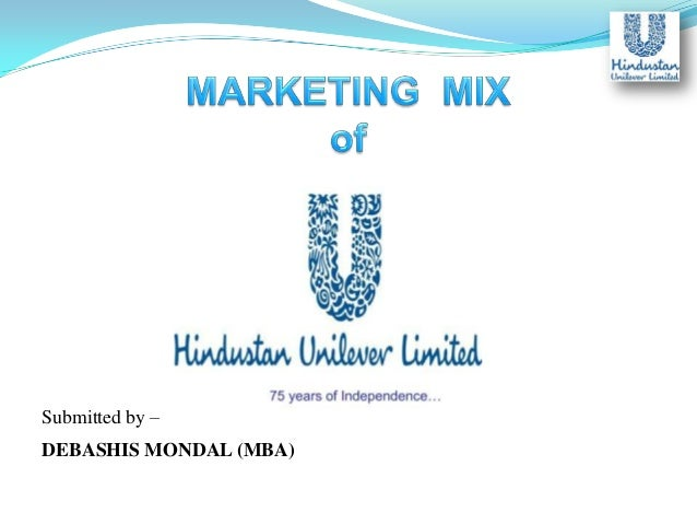 marketing mix and strategies of unilever Unilever's 73 advertising, marketing, design and digital agencies, plus   branding, graphic / communication, advertising, marketing strategy, and social  me.