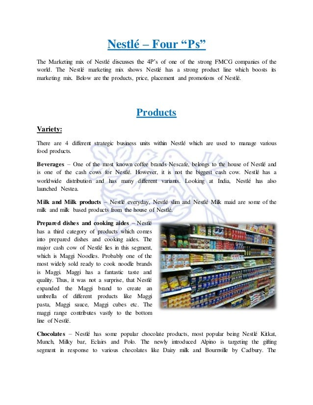 marketing mix of nestle price promotoin Through market segmentation, targeting and positioning the company takes decisions which customers it will provide and how the company also makes designs a marketing mix made up of factors under its control product, price, place, promotion.