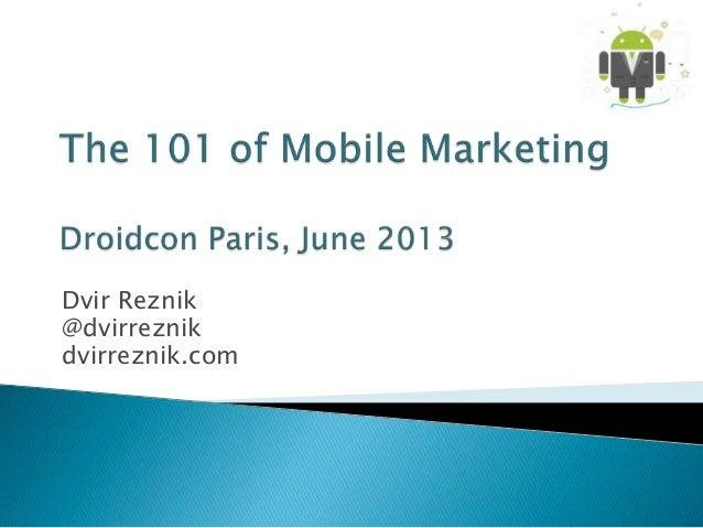 101 of Mobile Marketing - Droidcon Paris