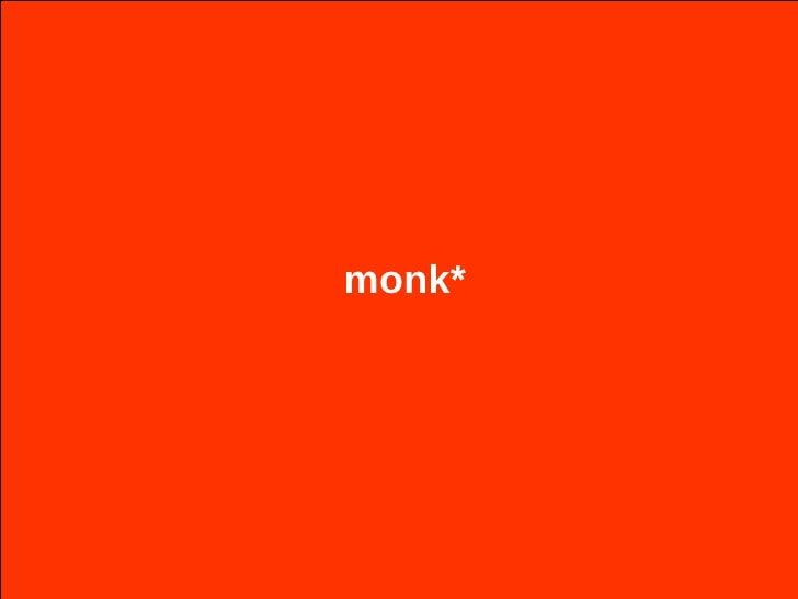 monk*