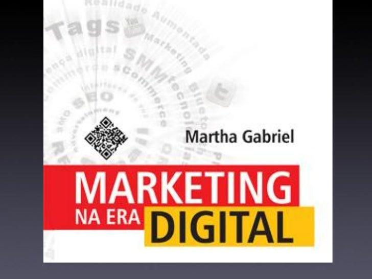 Martha Gabriel          www.martha.com.br / @marthagabriel           Graduação em Engenharia, UNICAMP            Pós-gradu...