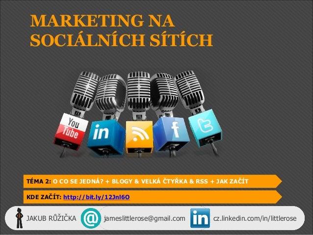 Základy marketingu na sociálních sítích