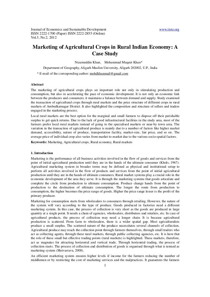 Marketing of agricultural crops in rural indian economy a case study
