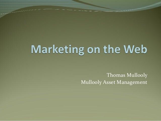 Thomas MulloolyMullooly Asset Management