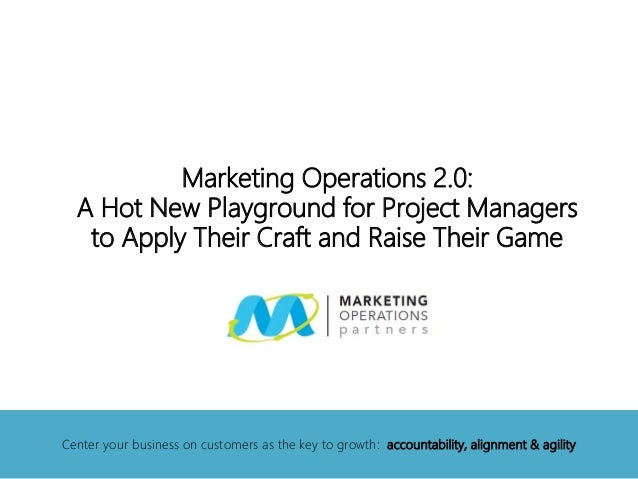Marketing Operations: Hot New Playground for Project Managers