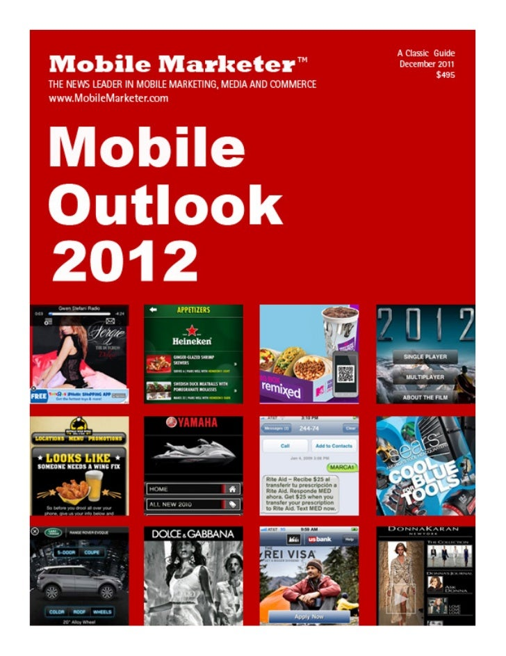 Marketing outlook mobile driving the bandwagon