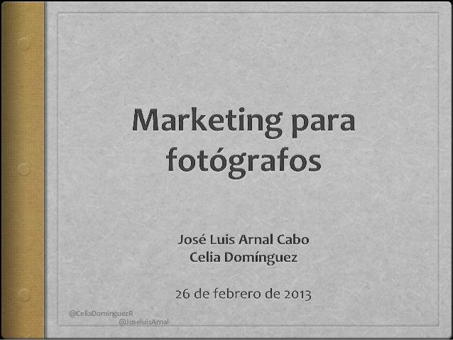 @CeliaDominguezR            @JoseluisArnal