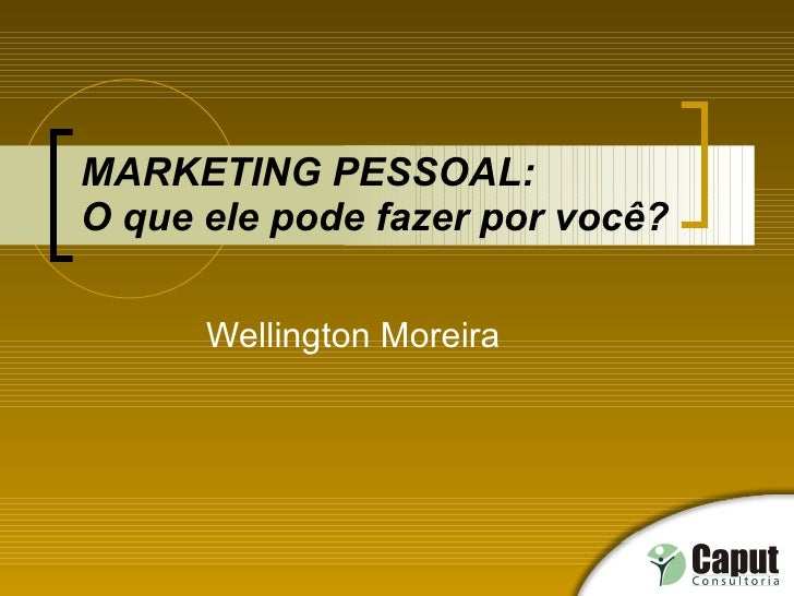 Slides Palestra - Marketing Pessoal