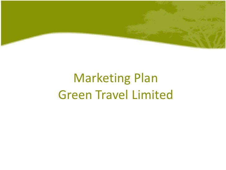 Marketing PlanGreen Travel Limited