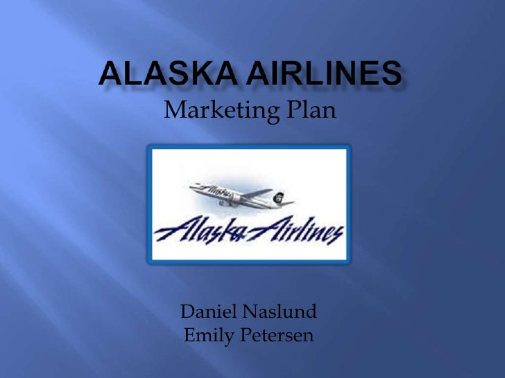 Alaska Airlines Marketing Plan