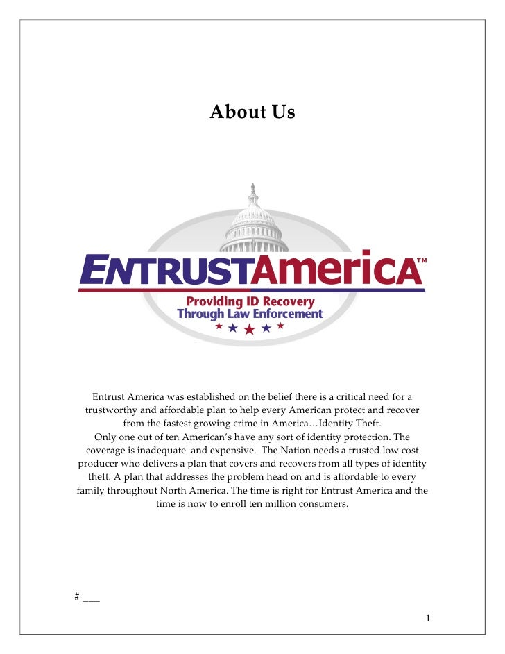 About Us    Entrust America was established on the belief there is a critical need for a  trustworthy and affordable plan ...