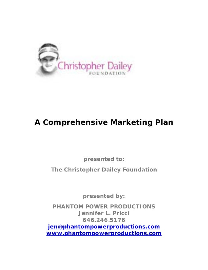A Comprehensive Marketing Plan                                         presented to:               The Christopher Dailey ...
