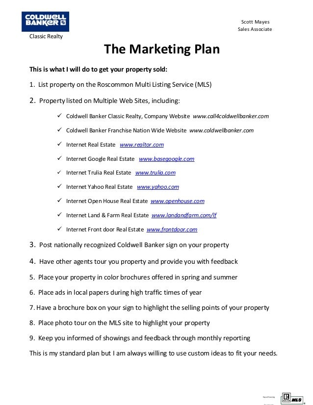 Equal Housing Scott Mayes Sales Associate Classic Realty The Marketing Plan This is what I will do to get your property so...