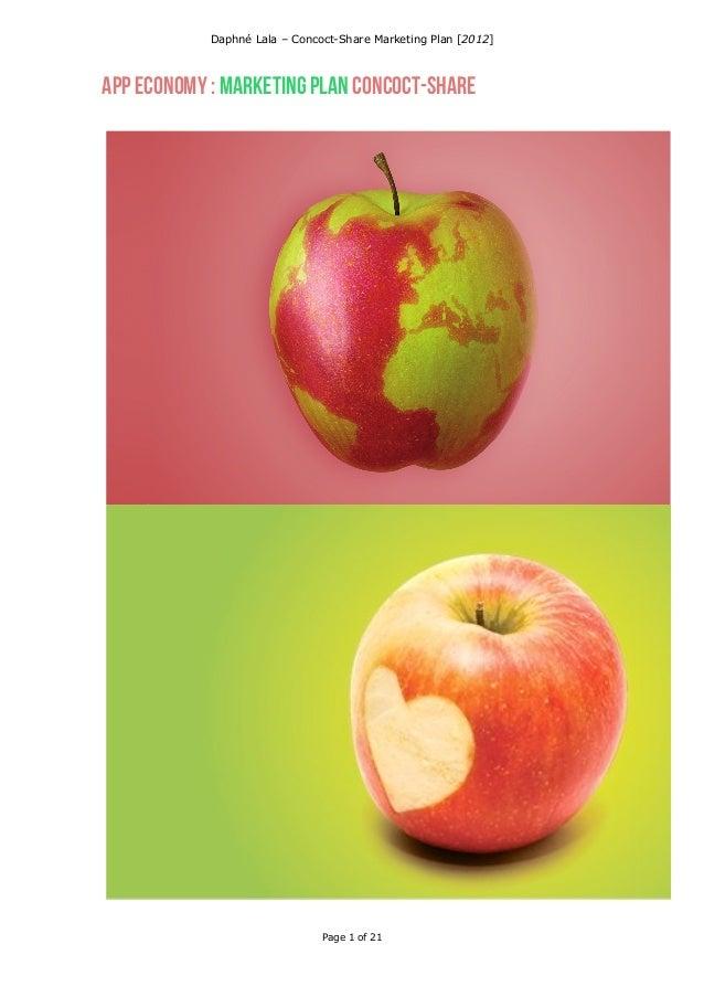 Daphné Lala – Concoct-Share Marketing Plan [2012]   App Economy : Marketing plan Concoct-share                            ...