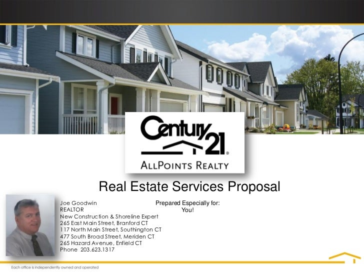 Real Estate Services ProposalJoe Goodwin                        Prepared Especially for:REALTOR                           ...