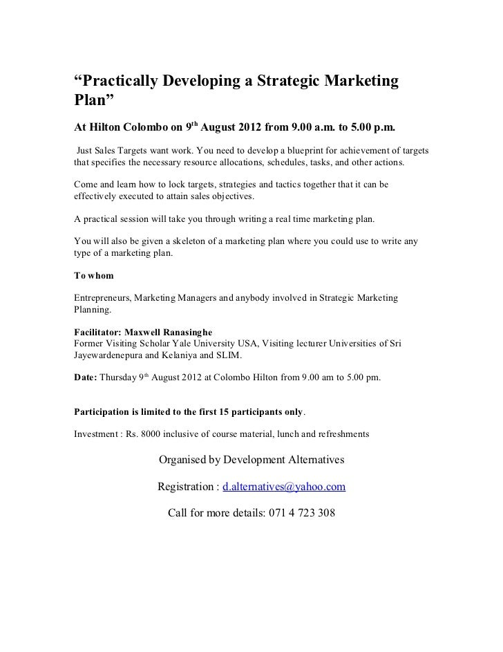 """""""Practically Developing a Strategic MarketingPlan""""At Hilton Colombo on 9th August 2012 from 9.00 a.m. to 5.00 p.m. Just Sa..."""