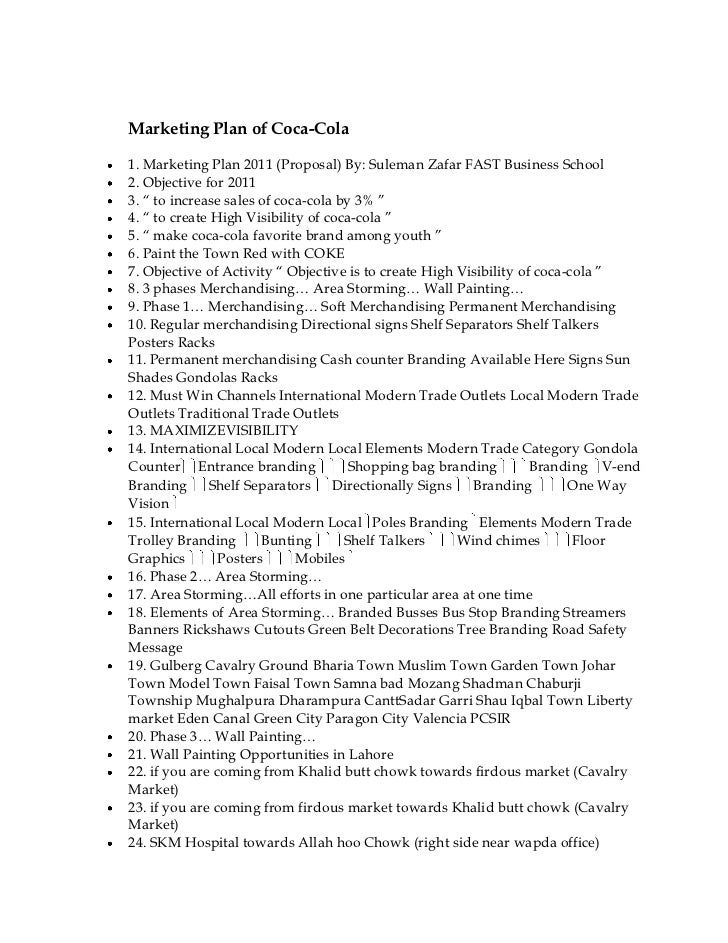 Marketing Plan of Coca-Cola1. Marketing Plan 2011 (Proposal) By: Suleman Zafar FAST Business School2. Objective for 20113....