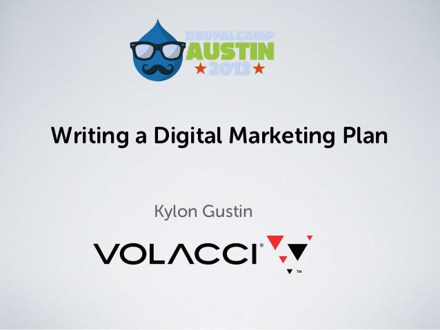 Writing a Digital Marketing PlanKylon Gustin