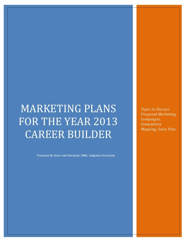 Marketing plans for the year 2013 career builder