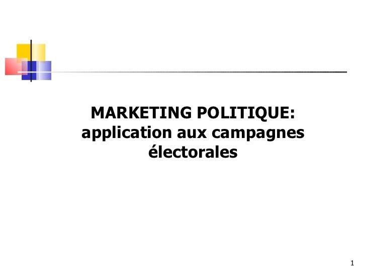Marketing politique application aux campagnes électorales