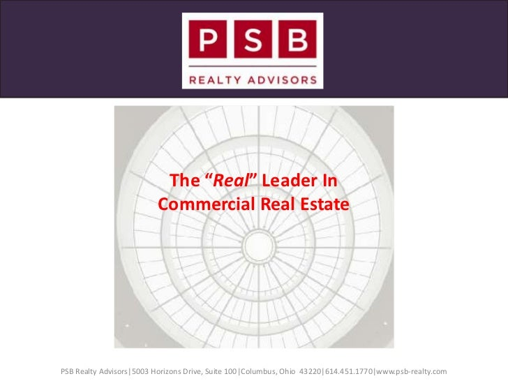 "The ""Real"" Leader In<br />Commercial Real Estate<br />Services<br />PSB Realty Advisors
